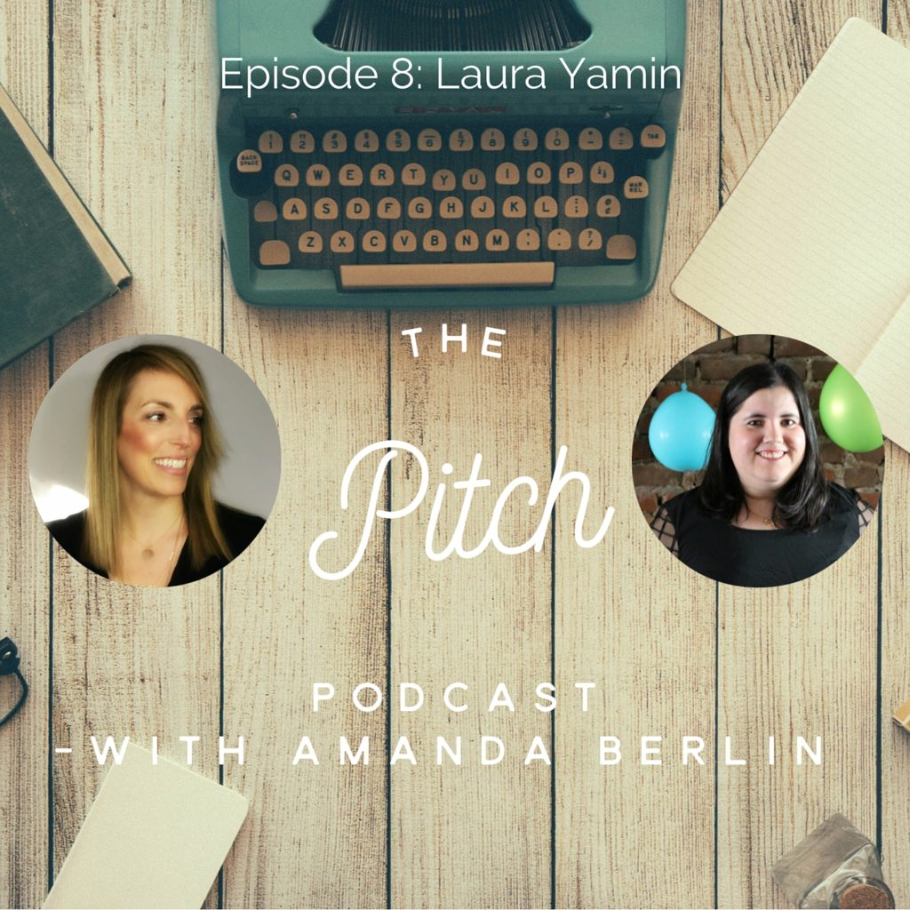 The Pitch -Laura Yamin