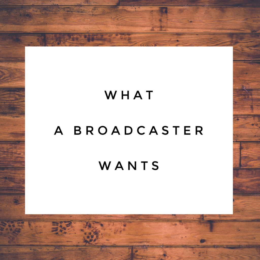 broadcasters wants