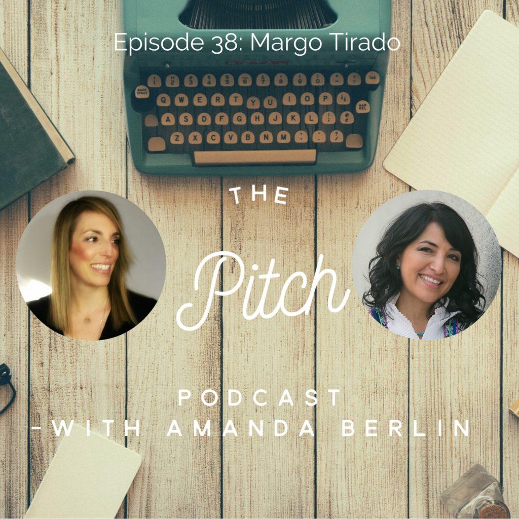 The Pitch - Margo Tirado